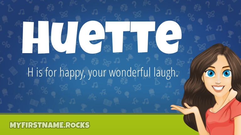 My First Name Huette Rocks!