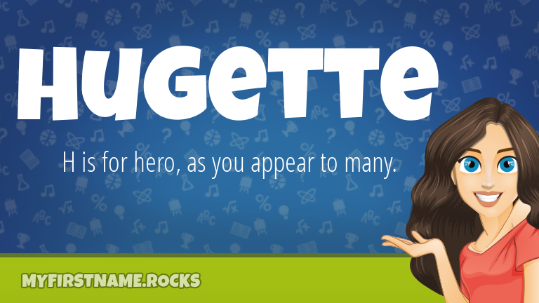 My First Name Hugette Rocks!