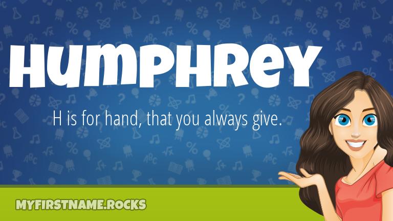 My First Name Humphrey Rocks!