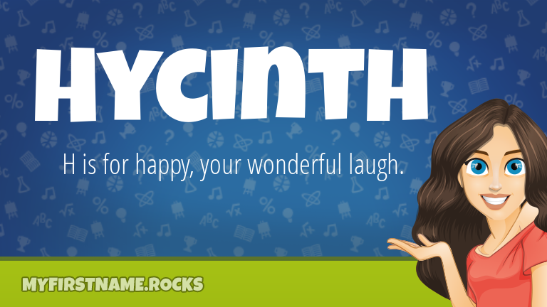 My First Name Hycinth Rocks!
