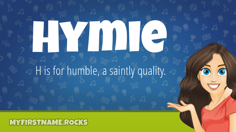 My First Name Hymie Rocks!