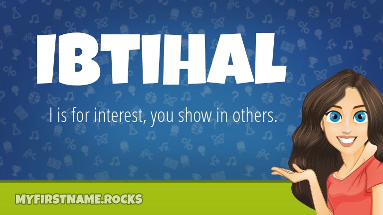 My First Name Ibtihal Rocks!