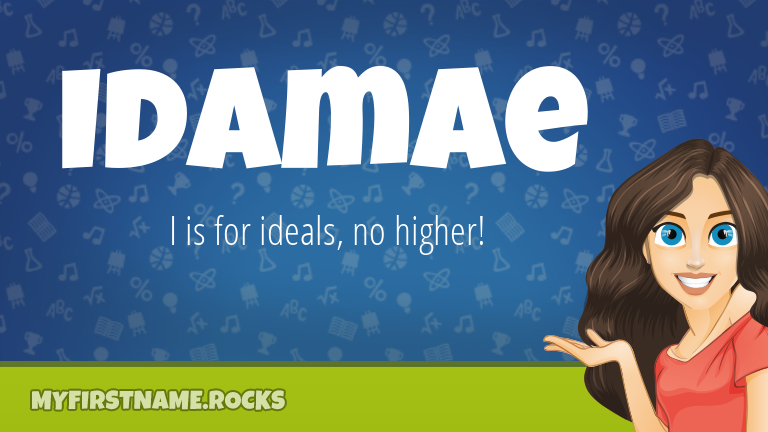 My First Name Idamae Rocks!