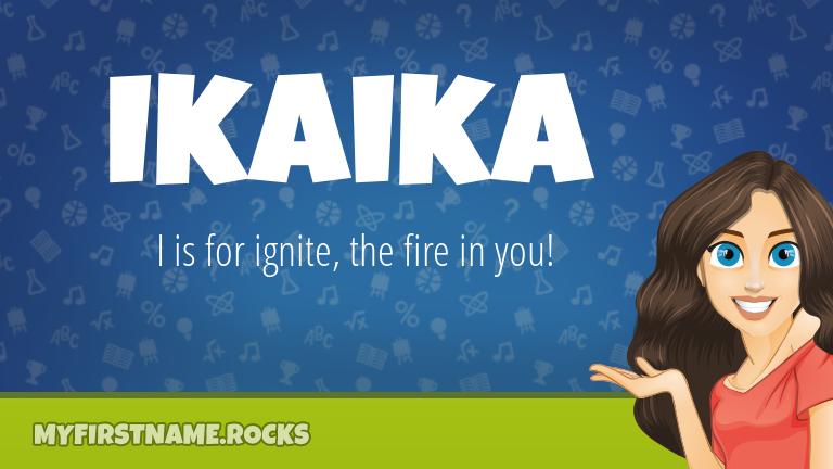 My First Name Ikaika Rocks!