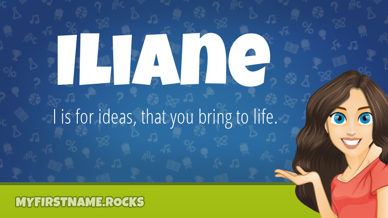 My First Name Iliane Rocks!