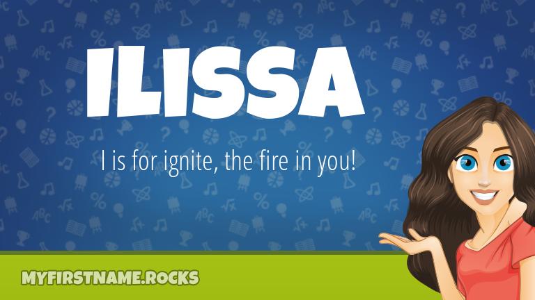 My First Name Ilissa Rocks!