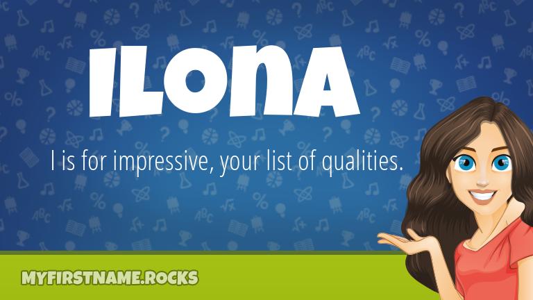 My First Name Ilona Rocks!