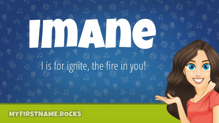 My First Name Imane Rocks!
