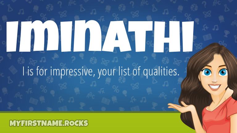 My First Name Iminathi Rocks!