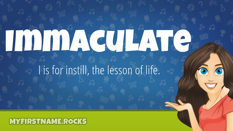 My First Name Immaculate Rocks!