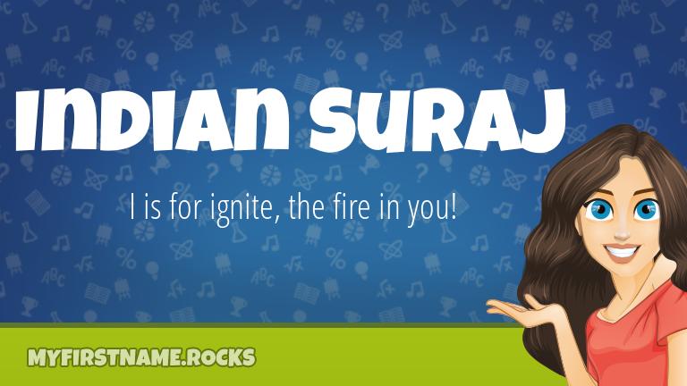 My First Name Indian Suraj Rocks!