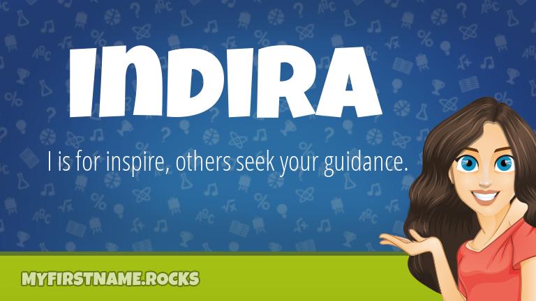 My First Name Indira Rocks!