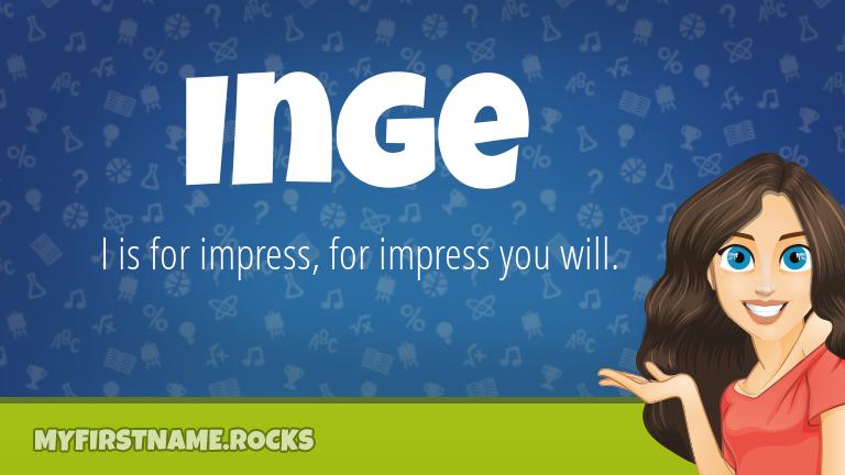 My First Name Inge Rocks!