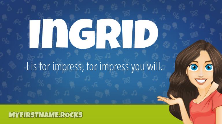 My First Name Ingrid Rocks!