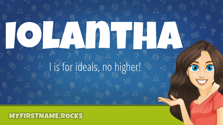 My First Name Iolantha Rocks!