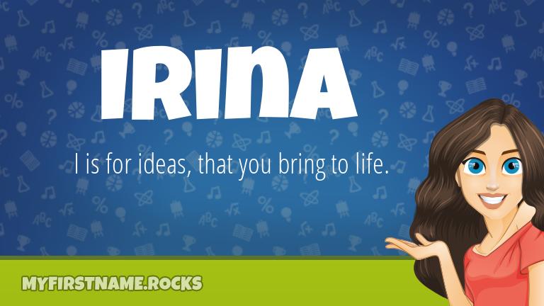 My First Name Irina Rocks!