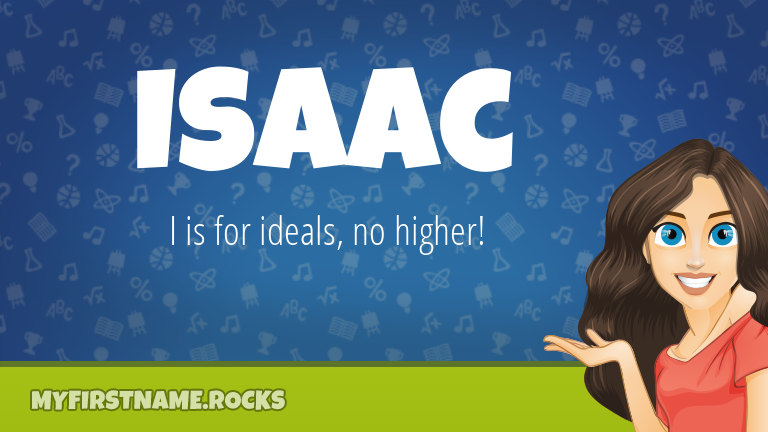 My First Name Isaac Rocks!