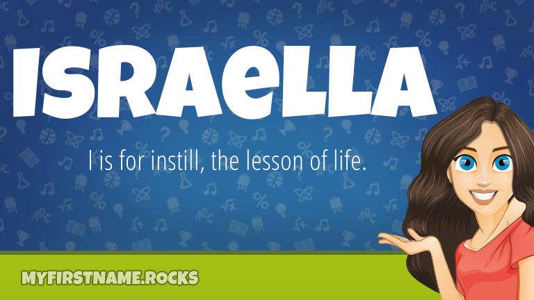 My First Name Israella Rocks!