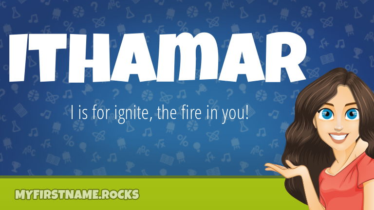 My First Name Ithamar Rocks!