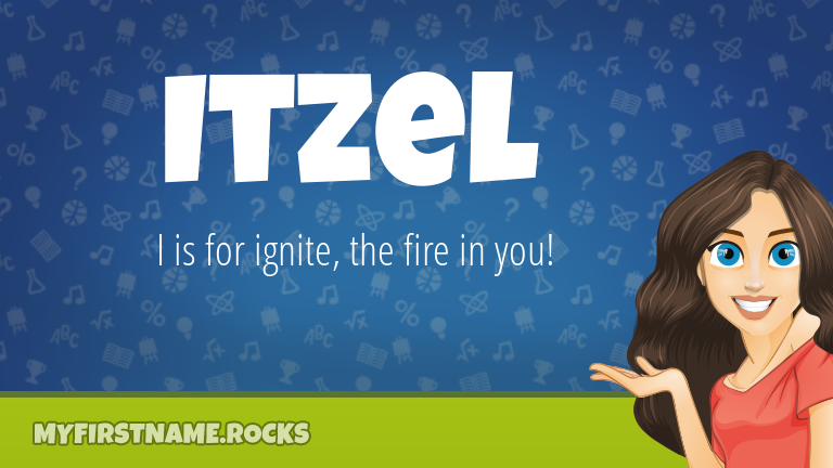 My First Name Itzel Rocks!