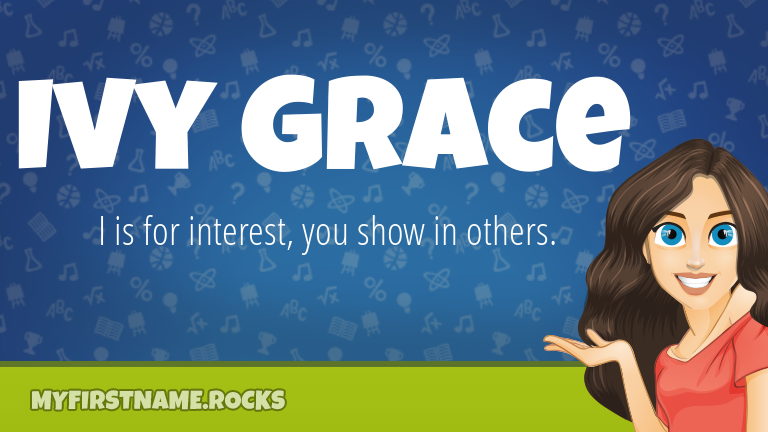 My First Name Ivy Grace Rocks!
