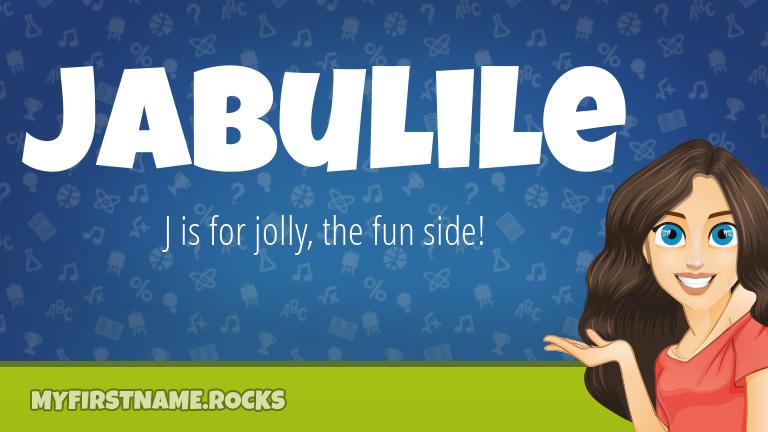 My First Name Jabulile Rocks!
