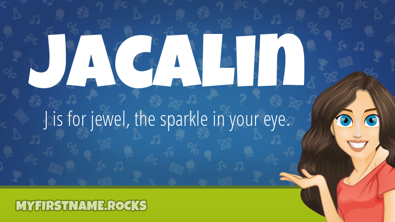 My First Name Jacalin Rocks!