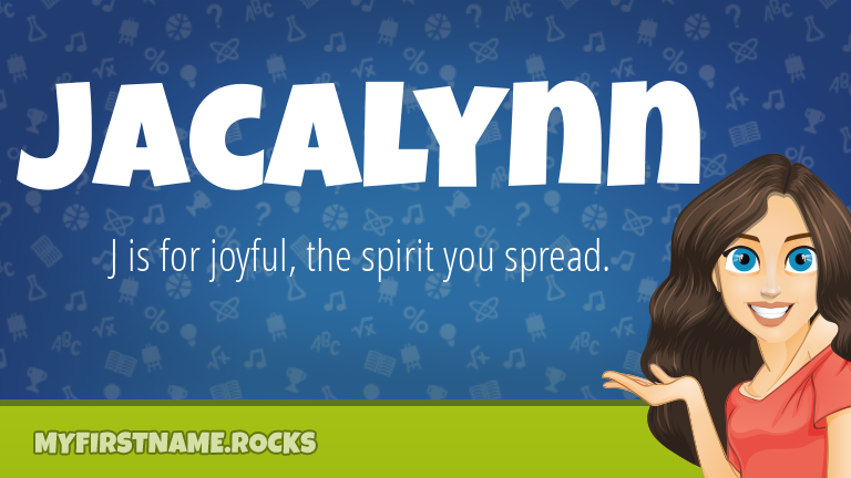 My First Name Jacalynn Rocks!