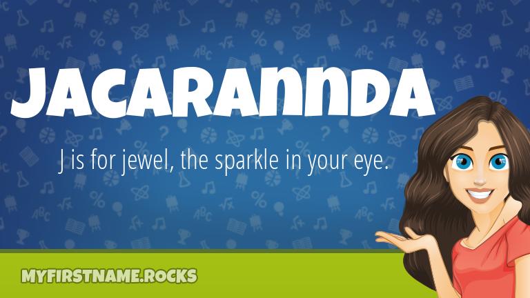My First Name Jacarannda Rocks!