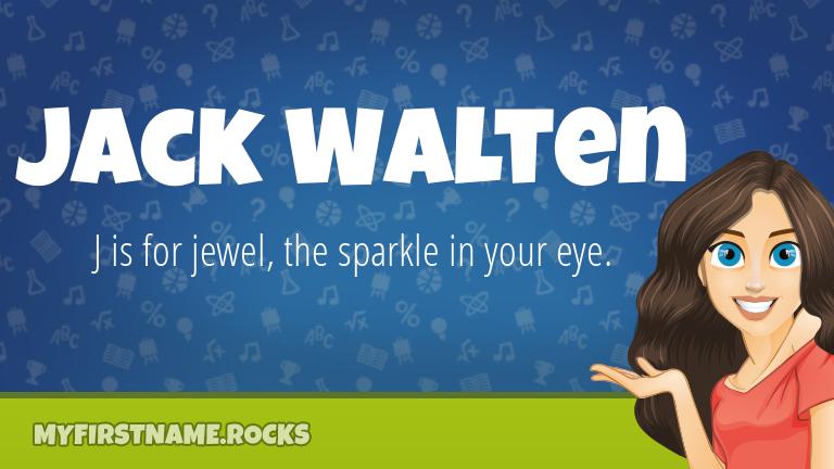My First Name Jack Walten Rocks!