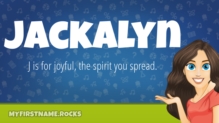 My First Name Jackalyn Rocks!