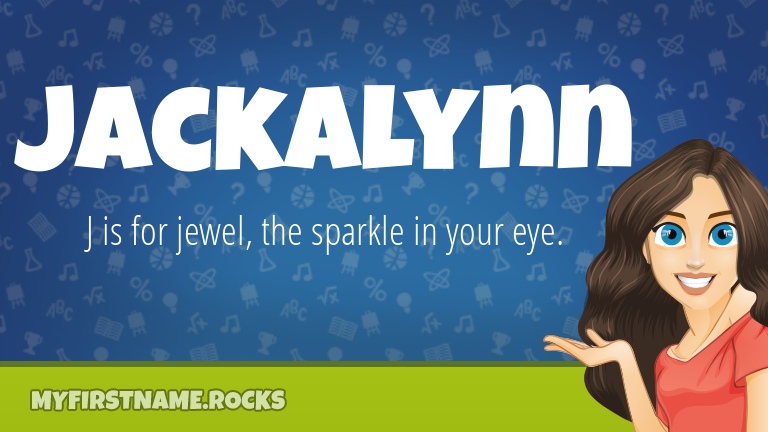 My First Name Jackalynn Rocks!