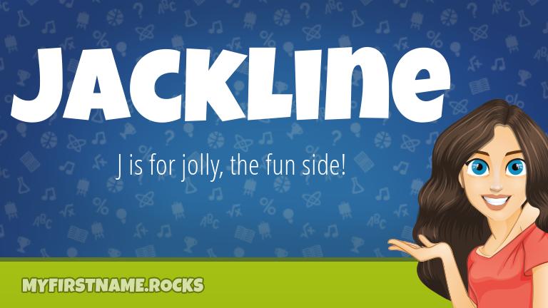 My First Name Jackline Rocks!