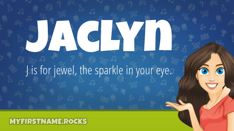 My First Name Jaclyn Rocks!