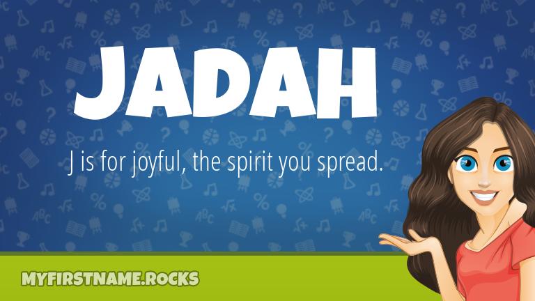 My First Name Jadah Rocks!