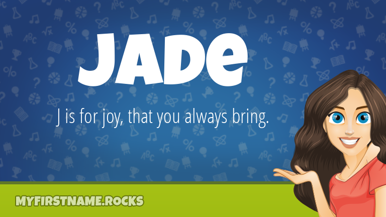 My First Name Jade Rocks!