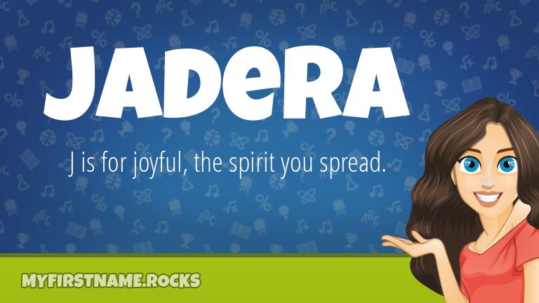 My First Name Jadera Rocks!