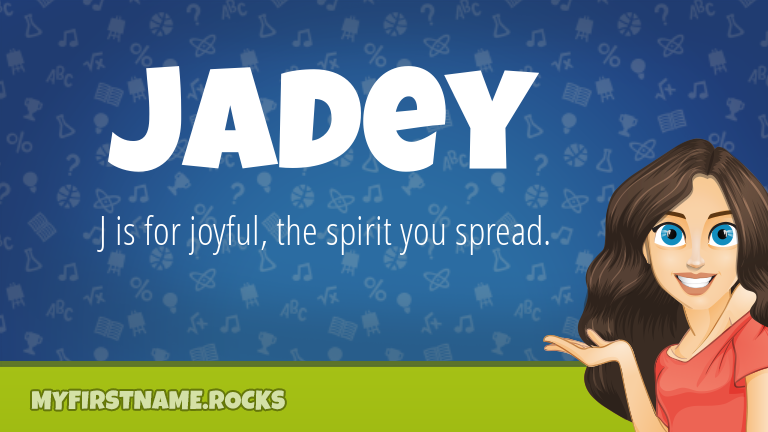 My First Name Jadey Rocks!
