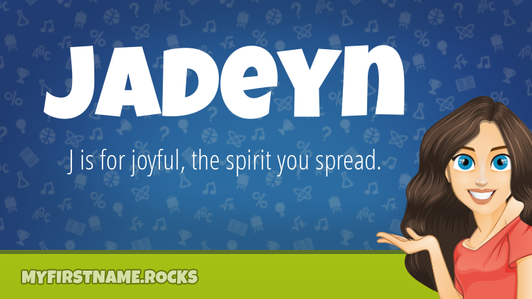 My First Name Jadeyn Rocks!