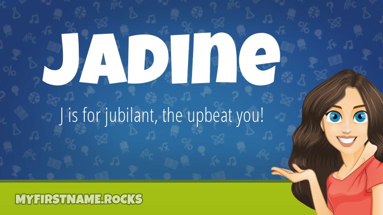 My First Name Jadine Rocks!