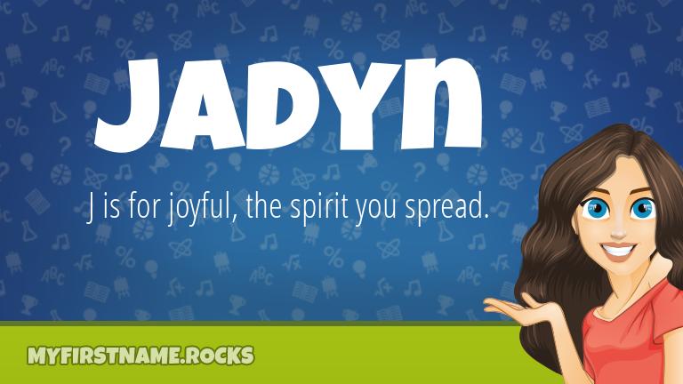 My First Name Jadyn Rocks!