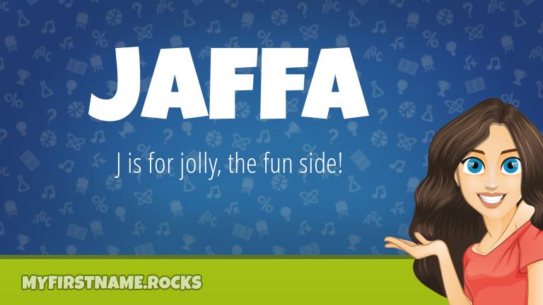 My First Name Jaffa Rocks!