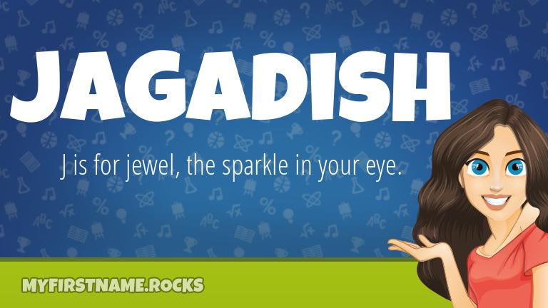 My First Name Jagadish Rocks!