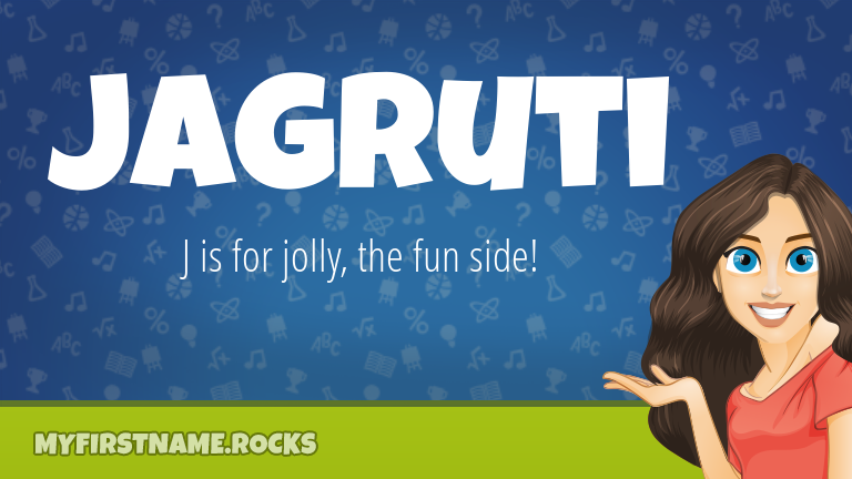My First Name Jagruti Rocks!
