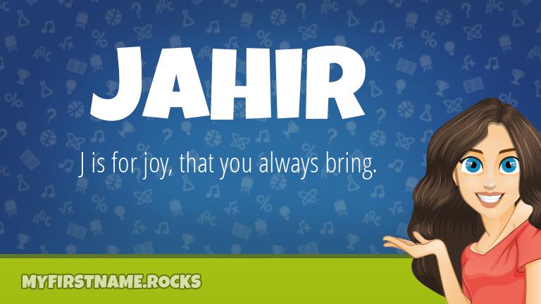 My First Name Jahir Rocks!