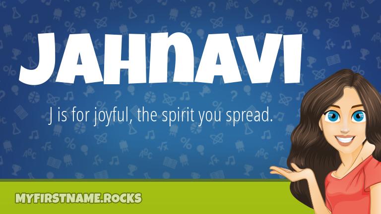 My First Name Jahnavi Rocks!