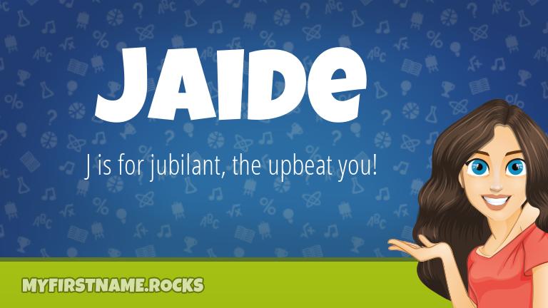 My First Name Jaide Rocks!