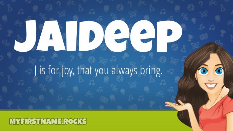 My First Name Jaideep Rocks!