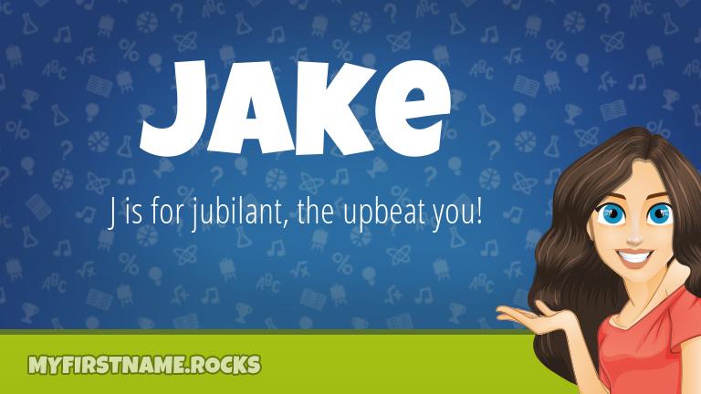 My First Name Jake Rocks!