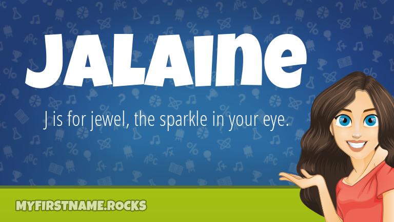 My First Name Jalaine Rocks!